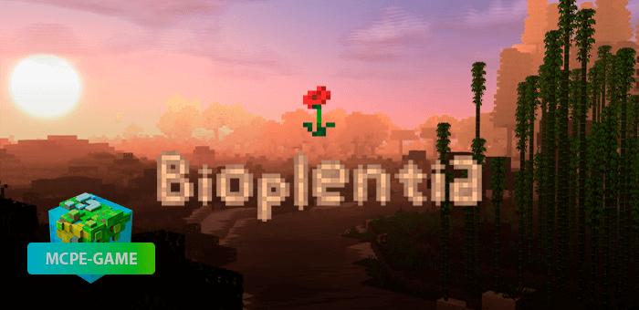 Bioplentia — мод на биомы на Майнкрафт ПЕ