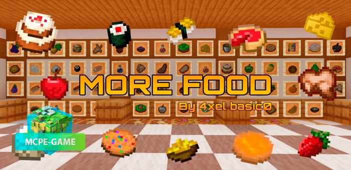 More Food — Мод на 100 новых продуктов и блюд