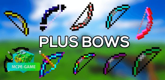 Plus Bows — Мод на 20 новых луков