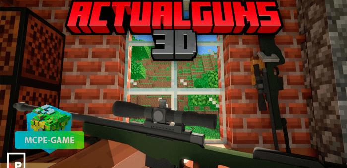 ActualGuns 3D — Мод на огнестрельное оружие с анимациями
