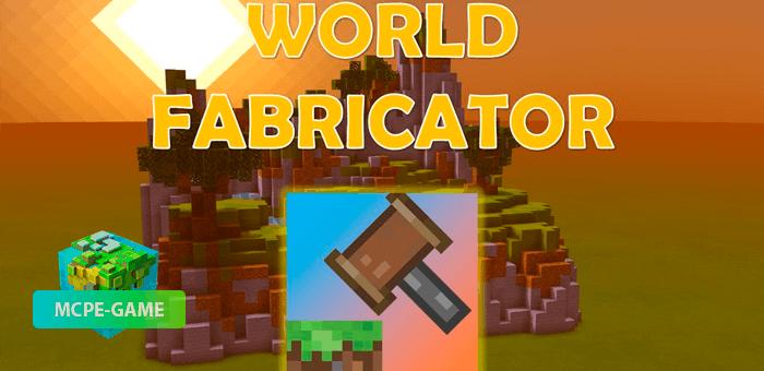 World Fabricator — Мод для создания собственного ландшафта