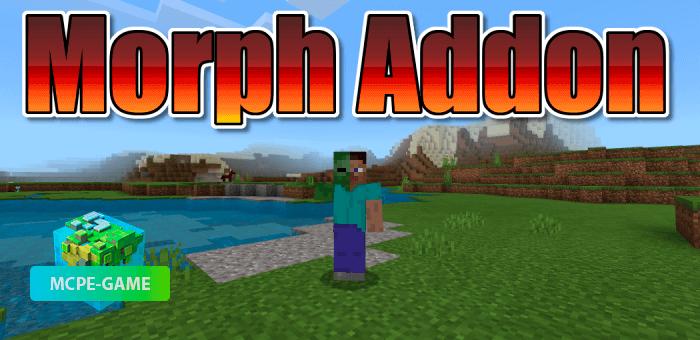 Morph Addon — Мод на превращение в любых мобов
