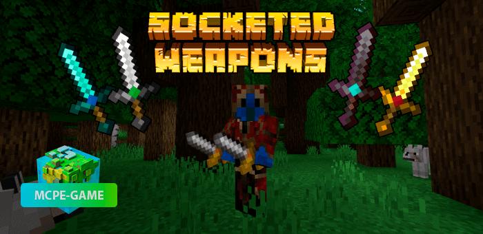 Socketed Weapon — Мод на улучшение свойств оружия