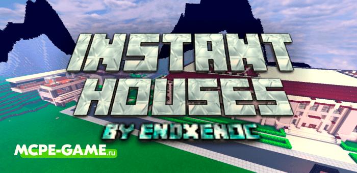 Instant Houses — Мод на постройку домов в один клик