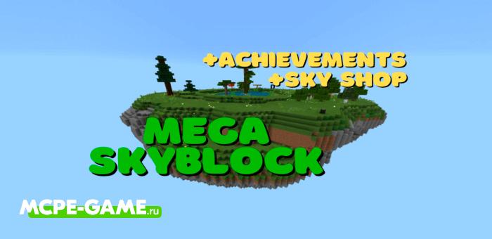MEGA Skyblock — Выживание на огромном Скайблок острове