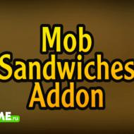 Mob Sandwiches — Вкусные и полезные сэндвичи из мобов