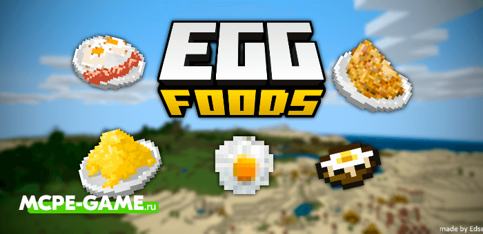 Minecraft Egg Foods Mod